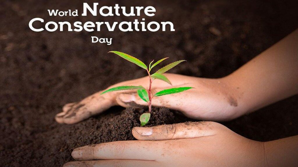 *World Nature Conservation Day!*